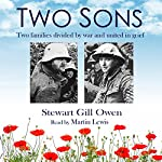 Two Sons: Two Families Divided by War and United in Grief | Stewart Gill Owen