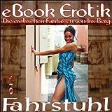 Erotische Fantasien 015: Fahrstuhl (eBook Erotik) zum besten Preis