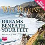 Dreams Beneath Your Feet (       UNABRIDGED) by Win Blevins Narrated by Ed Sala