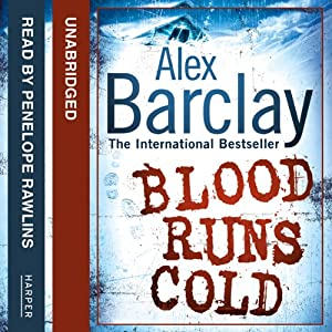 Blood Runs Cold | [Alex Barclay]