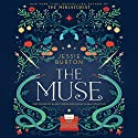 The Muse: A Novel Audiobook by Jessie Burton Narrated by Bahni Turpin, Maria Elena Infantino