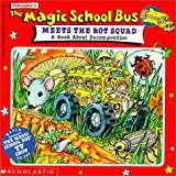 Magic School Bus Meets the Rot Squad: A Book about Decompostion (The Magic School Bus) (0785775099) by Joanna Cole