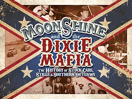 Moonshine and the Dixie Mafia on Amazon Prime Video UK