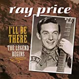 Ray Price Legends Begins