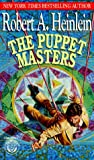 The Puppet Masters (0345330145) by Robert A. Heinlein