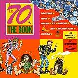 echange, troc Gilles Verlant, Isabelle Salmon - Les 70'ies : The Book