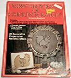img - for Missy Hen's Book of Chicken Scratch (Charted Designs, 20 Decorative Projects) book / textbook / text book