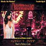 The Darkening: Immortals Series, Book 2 (       UNABRIDGED) by Robin T. Popp Narrated by Rebecca Cook