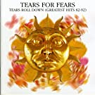 Tears roll down : Greatest hits 1982 - 1992