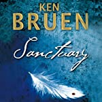Sanctuary (       UNABRIDGED) by Ken Bruen Narrated by Gerry O'Brien