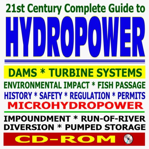 21st Century Complete Guide to Hydropower