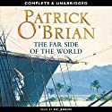 The Far Side of the World: Aubrey-Maturin Series, Book 10 (       UNABRIDGED) by Patrick O'Brian Narrated by Ric Jerrom