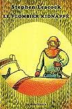 Le Plombier kidnappé: Et autres bonnes vieilles histoires