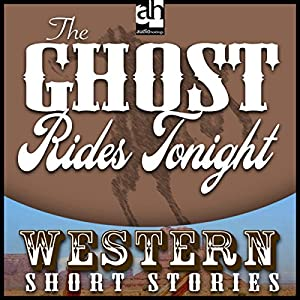 The Ghost Rides Tonight Audiobook