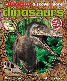 Scholastic Discover More: Dinosaurs: Penelope Arlon: 9780545365727