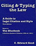 img - for Citing & Typing the Law: A Guide to Legal Citation & Style book / textbook / text book
