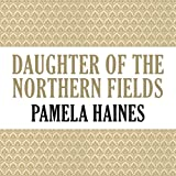 img - for Daughter of the Northern Fields book / textbook / text book