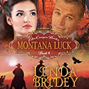 Mail Order Bride: Montana Luck: Echo Canyon Brides, Book 4 | Linda Bridey