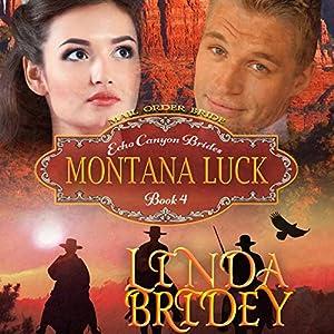Mail Order Bride: Montana Luck Audiobook