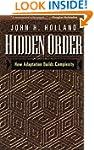 Hidden Order: How Adaptation Builds C...