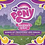 My Little Pony - Songs of Friendship...