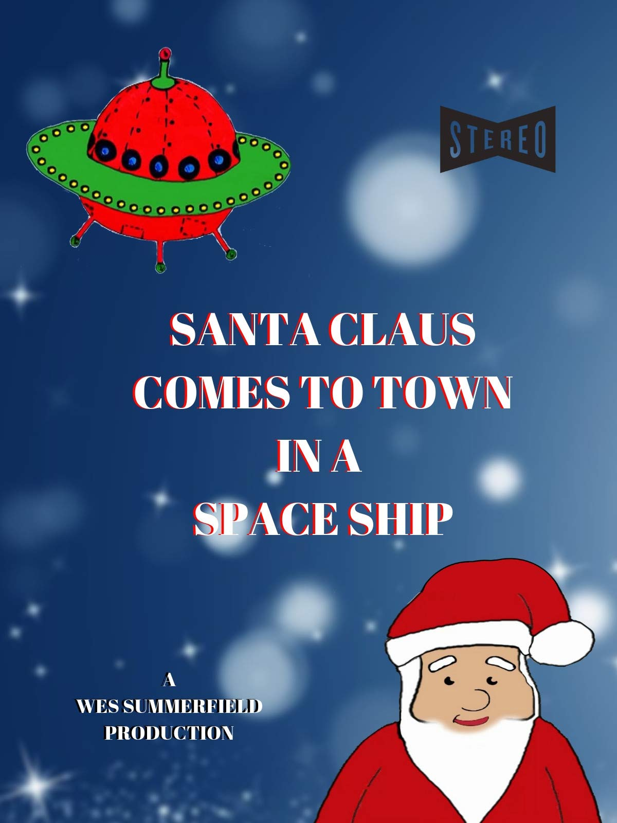 Santa Claus Comes To Town In A Spaceship