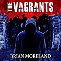 The Vagrants Audiobook by Brian Moreland Narrated by Lesley Ann Fogle