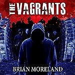 The Vagrants | Brian Moreland