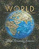 The World: A History, Combined Volume (013113499X) by Fernandez-Armesto, Felipe