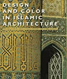img - for Design and Color in Islamic Architecture: Eight Centuries of the Tile-Maker's Art book / textbook / text book