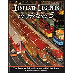 Tinplate Legends In Action, Part 5