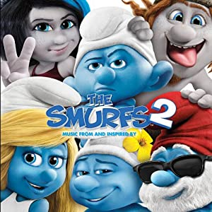 """""""The Smurfs 2"""" Music From and Inspired by"""