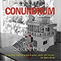 Conundrum: Iris Reid Mysteries, Book 1 Audiobook by  Susan Cory Narrated by  Lisa Flanagan