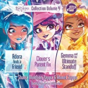 Star Darlings Collection: Volume 4: Adora Finds a Friend; Clover's Parent Fix; Gemma and the Ultimate Standoff | Ahmet Zappa, Shana Muldoon Zappa