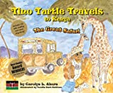 Tino Turtle Travels to Kenya - The Great Safari (Mom's Choice Awards Recipient)