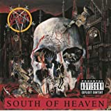 South Of Heaven (Album Version) [Explicit]