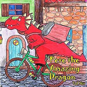 Pete the Amazing Dragon Audiobook