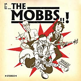 It's...the Mobbs
