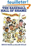 The Baseball Hall of Shame: The Best...