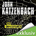Die Grausamen Audiobook by John Katzenbach Narrated by Uve Teschner