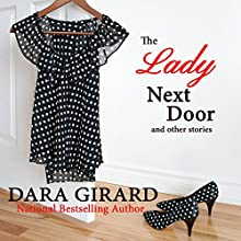 The Lady Next Door and Other Stories (       UNABRIDGED) by Dara Girard Narrated by Monae