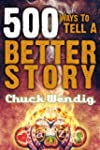 500 Ways To Tell A Better Story (Engl...