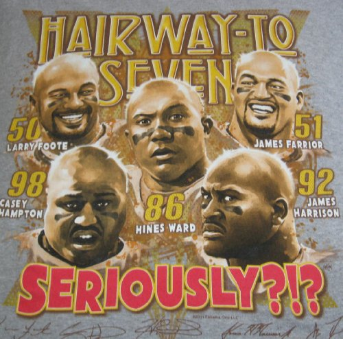 L Pittsburgh 5 Steelers Hairway Seriously? T-shirt * Hines Ward *Farrior*Harrison*Foote*Hampton
