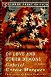 Of Love and Other Demons (0679762841) by Gabriel Garcia Marquez