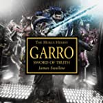 Garro: Sword of Truth (Warhammer 40,0...