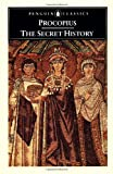 Procopius: The Secret History (Penguin Classics) (0140441824) by Procopius