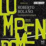 Lumpenroman | Roberto Bolano