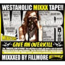 Best Of Westaholic Records:Mixxxed by FILLMORE