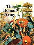 The Roman Army (Information books - history - facts of life) (0750000554) by Connolly, Peter