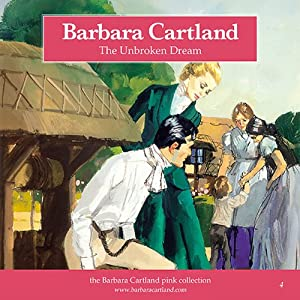 The Unbroken Dream | [Barbara Cartland]